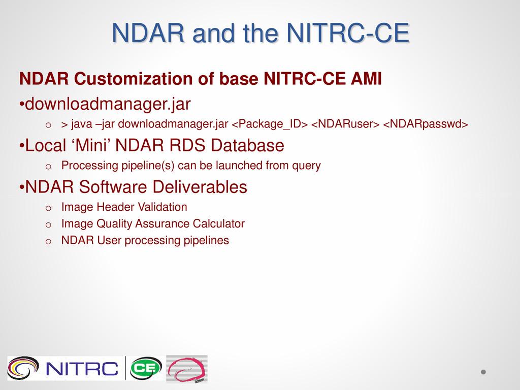 NDAR and the NITRC-CE NDAR Customization of bas...