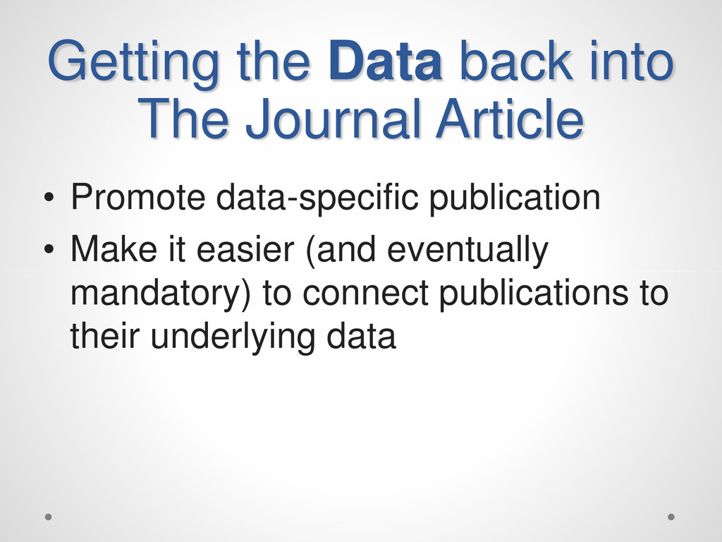Getting the Data back into The Journal Article ...