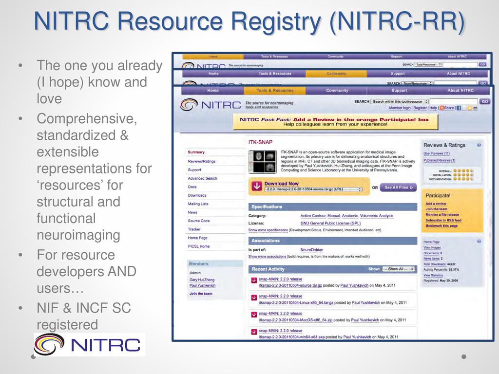 NITRC Resource Registry (NITRC-RR) • The one yo...