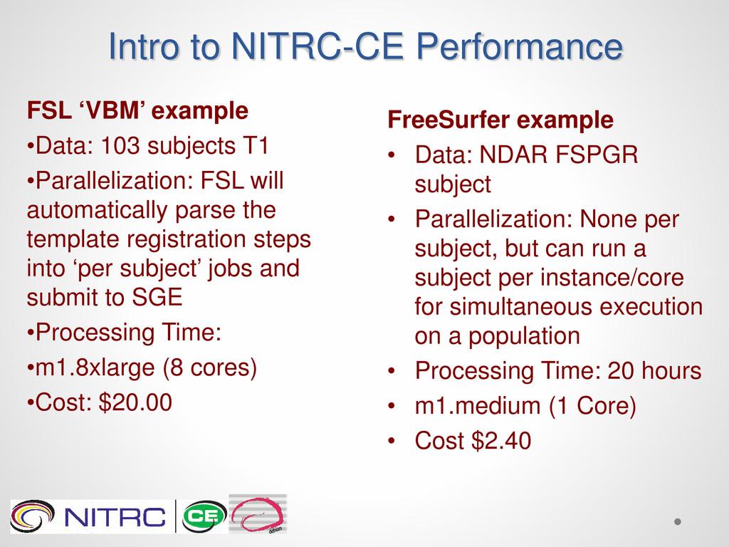 Intro to NITRC-CE Performance FSL 'VBM' example...