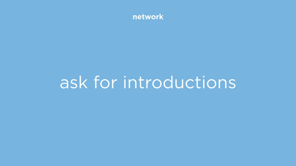 network ask for introductions