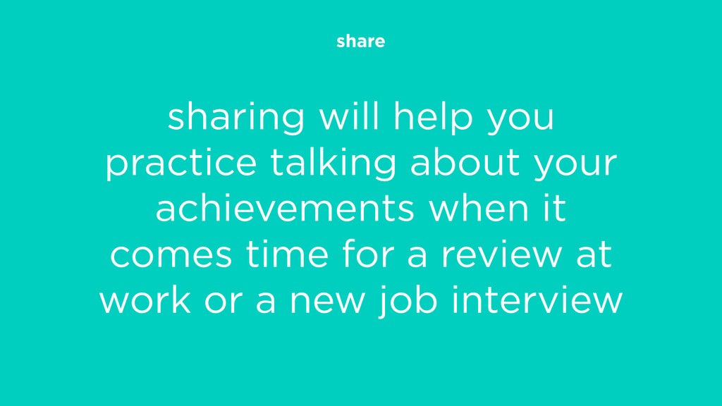 share sharing will help you practice talking ab...