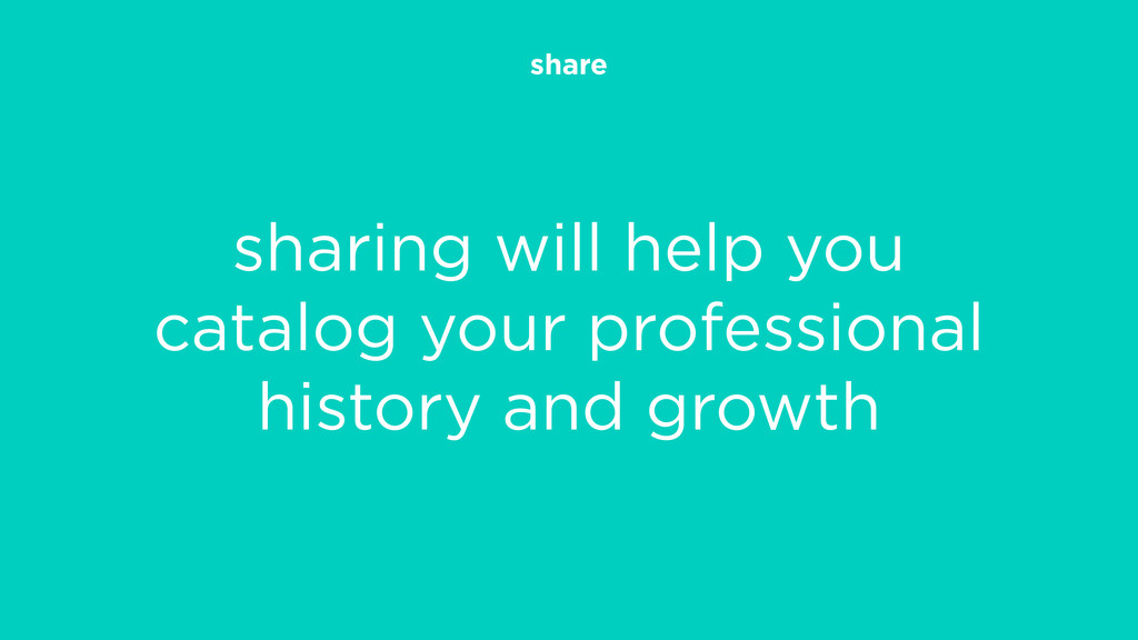 share sharing will help you catalog your profes...