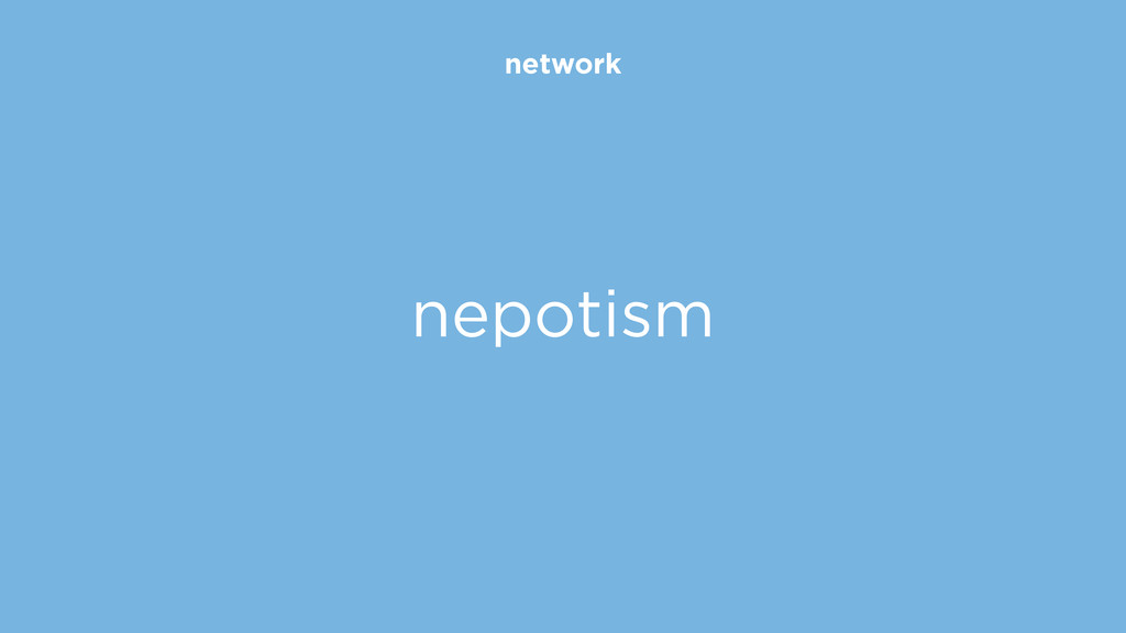 network nepotism
