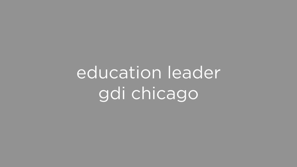 education leader gdi chicago