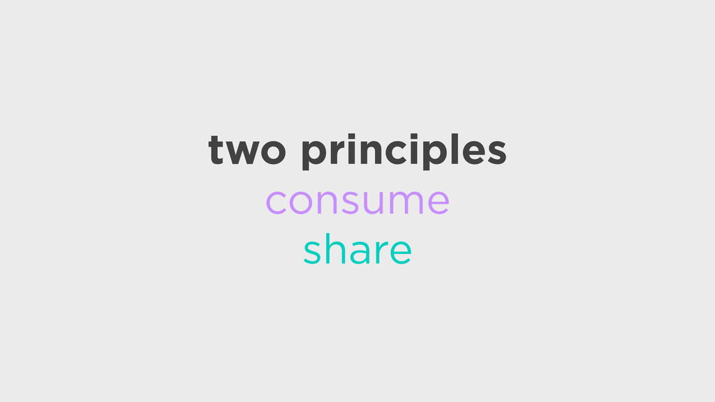 two principles consume share