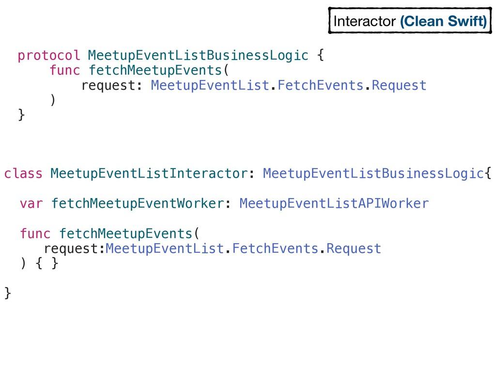 protocol MeetupEventListBusinessLogic { func fe...