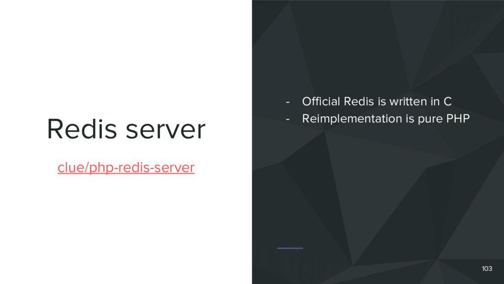 Redis server 103 clue/php-redis-server - Offici...