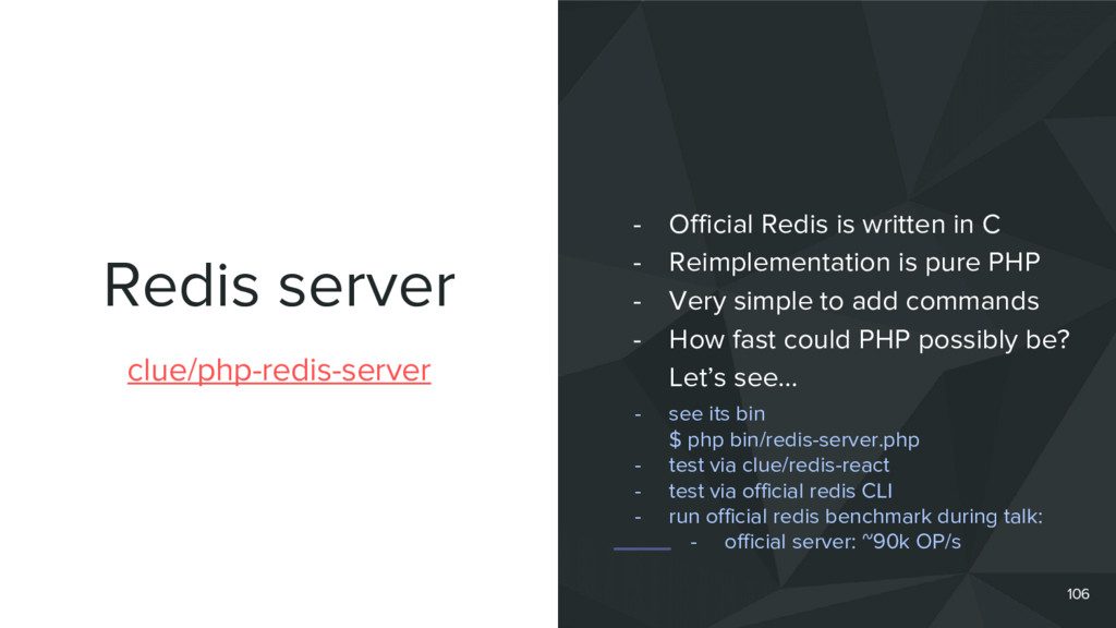 Redis server 106 clue/php-redis-server - Offici...