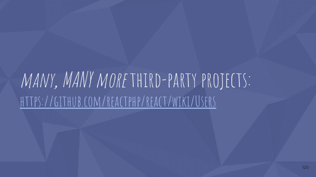 many, MANY more third-party projects: https://g...