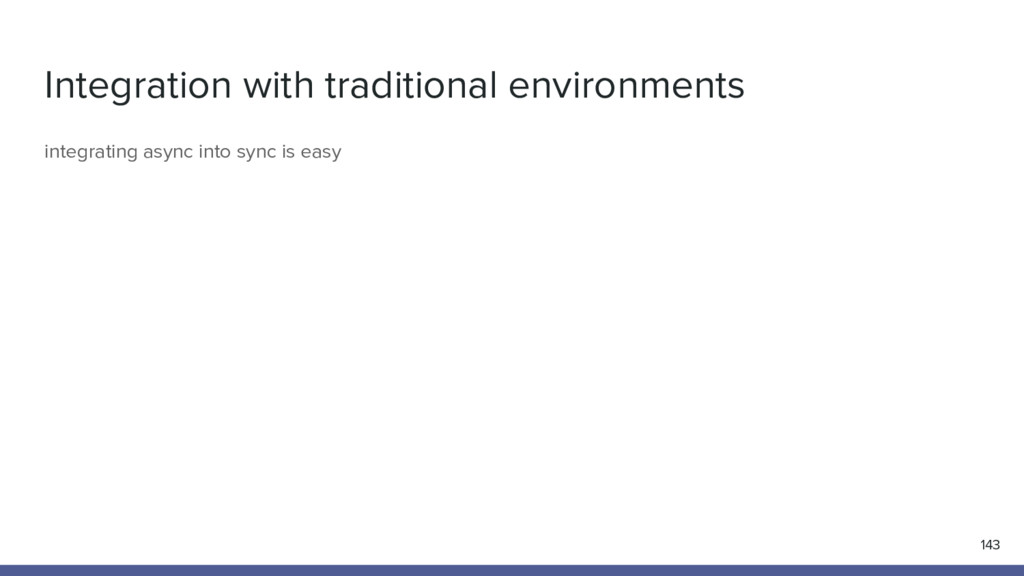 Integration with traditional environments 143 i...