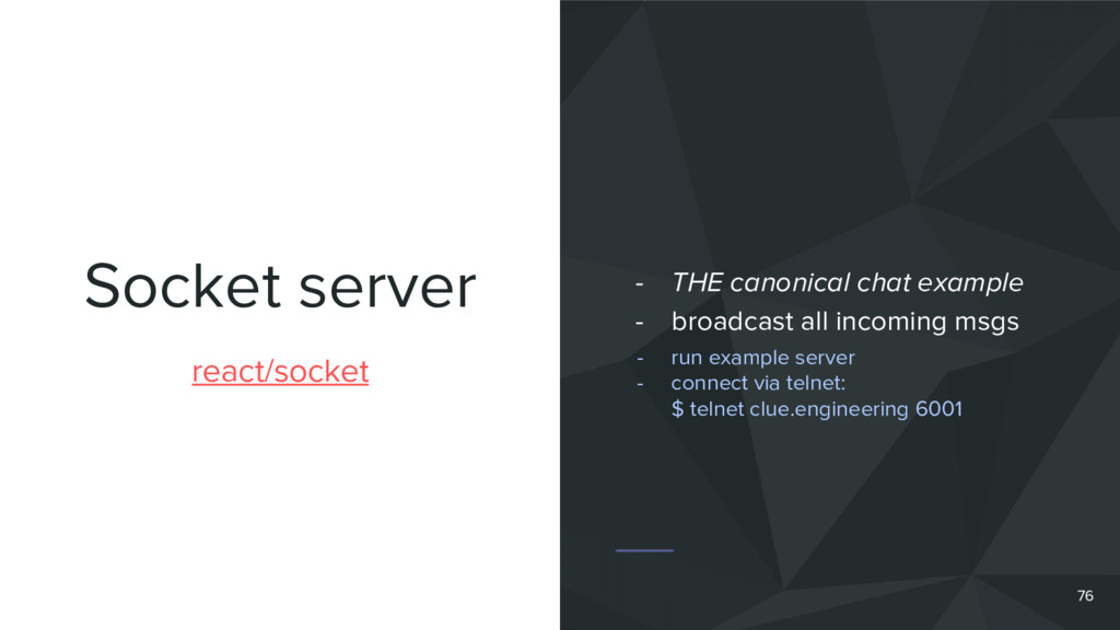 Socket server 76 react/socket - THE canonical c...