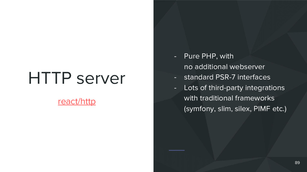 HTTP server react/http - Pure PHP, with no addi...