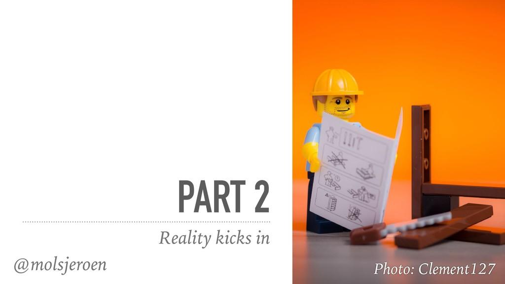 @molsjeroen PART 2 Reality kicks in Photo: Clem...
