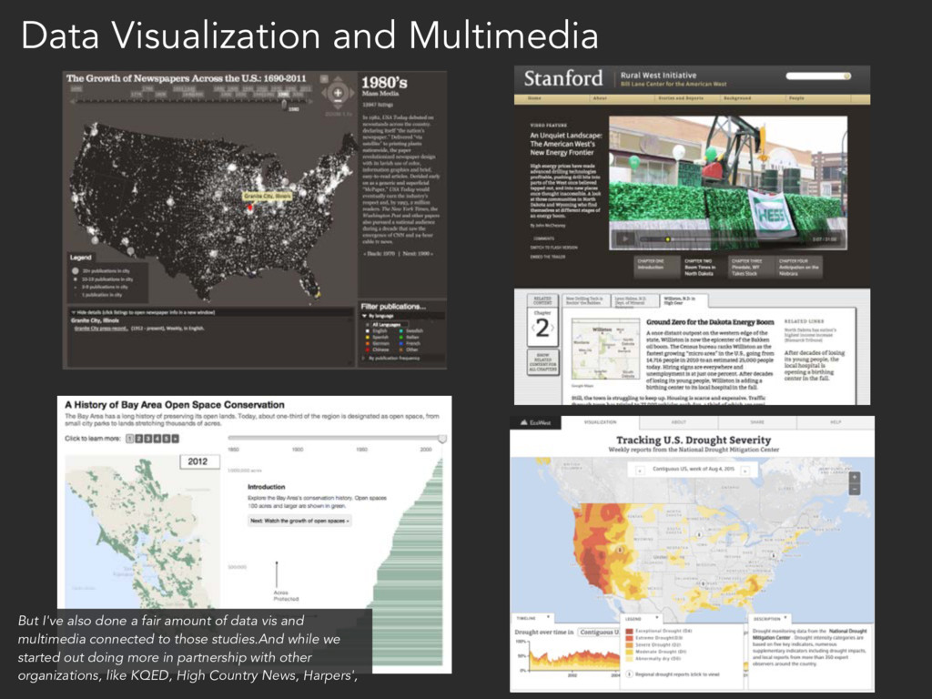 Data Visualization and Multimedia But I've also...