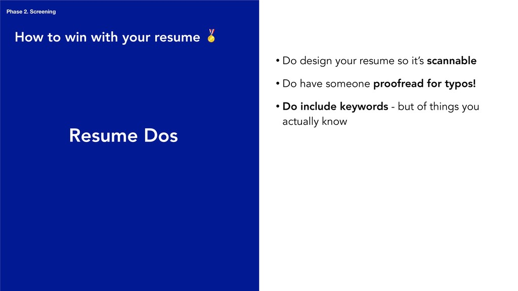 Resume Dos • Do design your resume so it's scan...