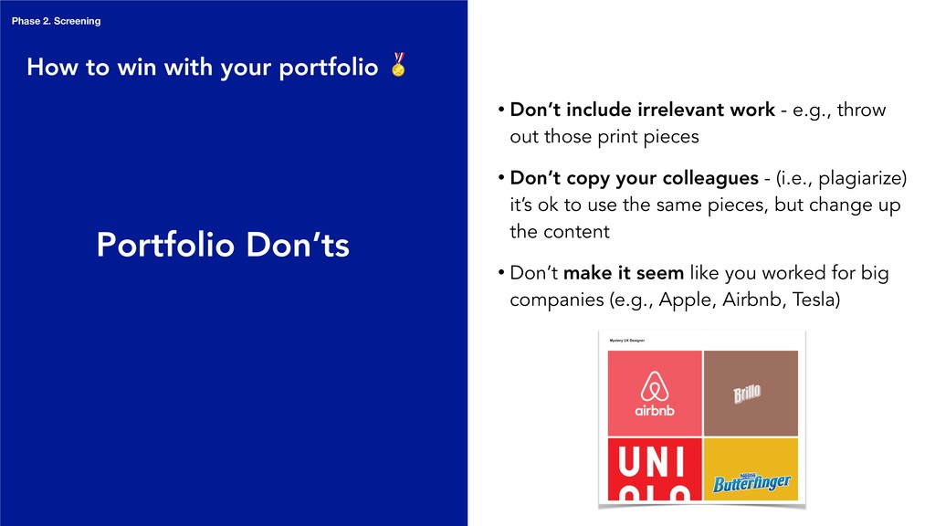 Portfolio Don'ts • Don't include irrelevant wor...