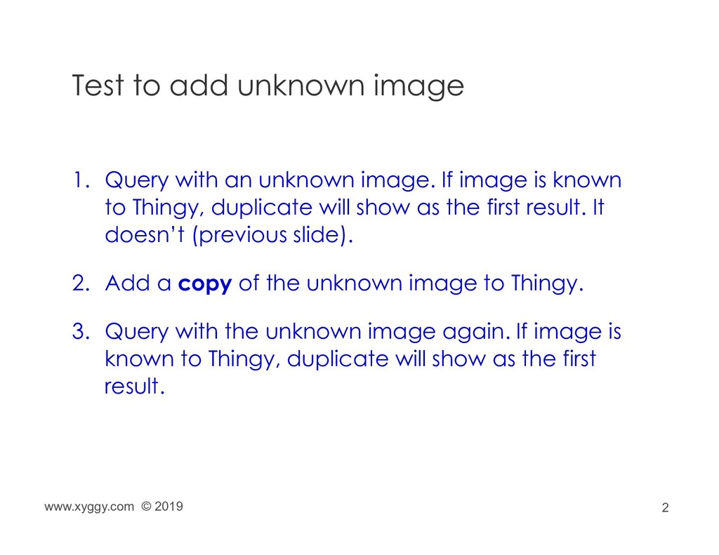 2 Test to add unknown image 1. Query with an un...