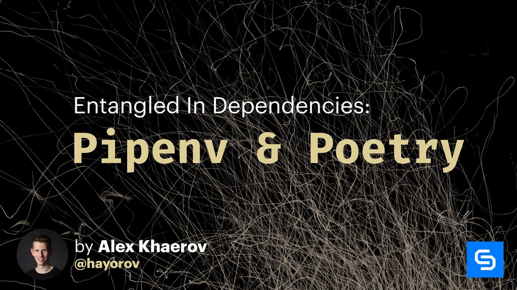 Pipenv & Poetry Entangled In Dependencies: by A...