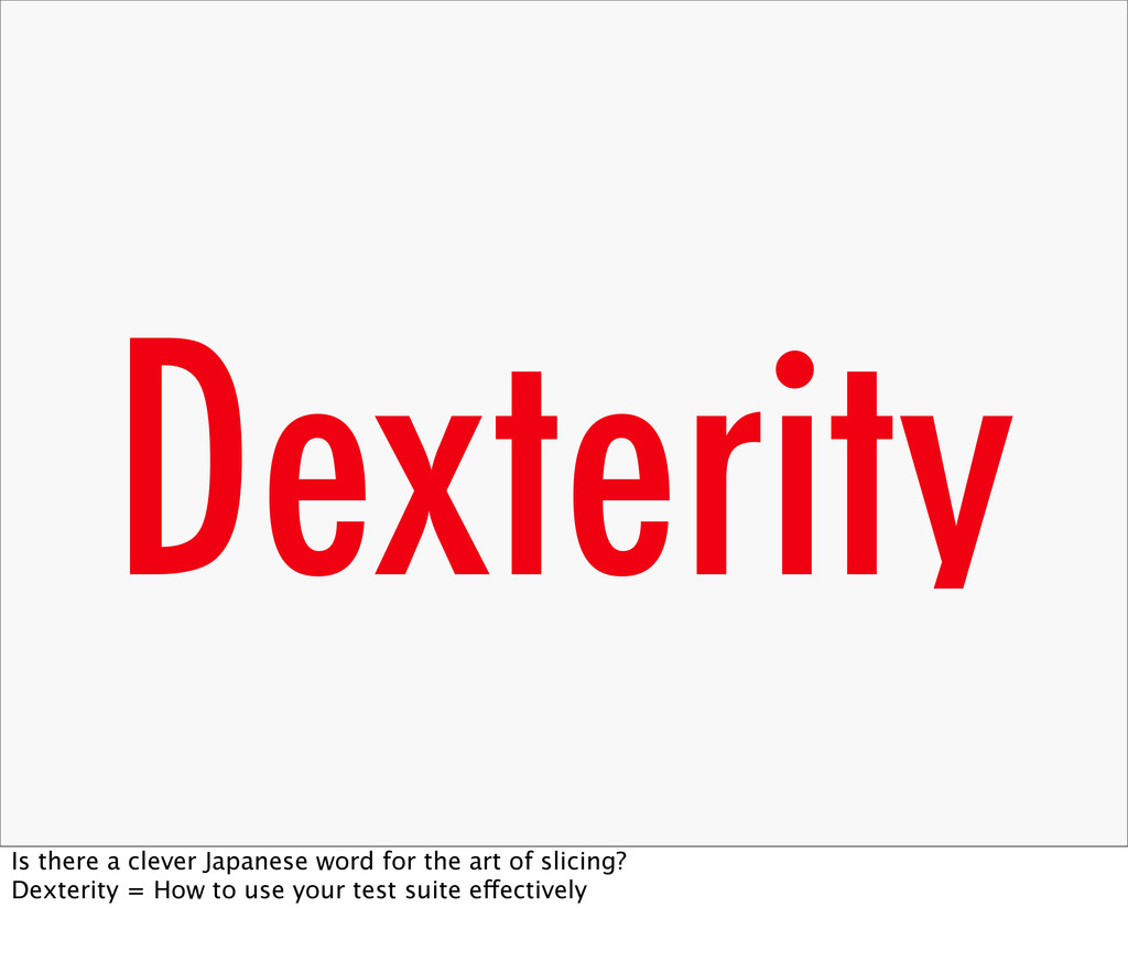 Dexterity Is there a clever Japanese word for t...