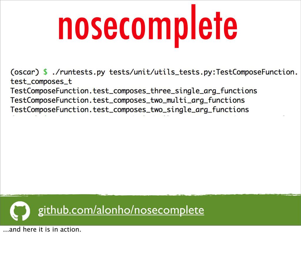 nosecomplete github.com/alonho/nosecomplete ......