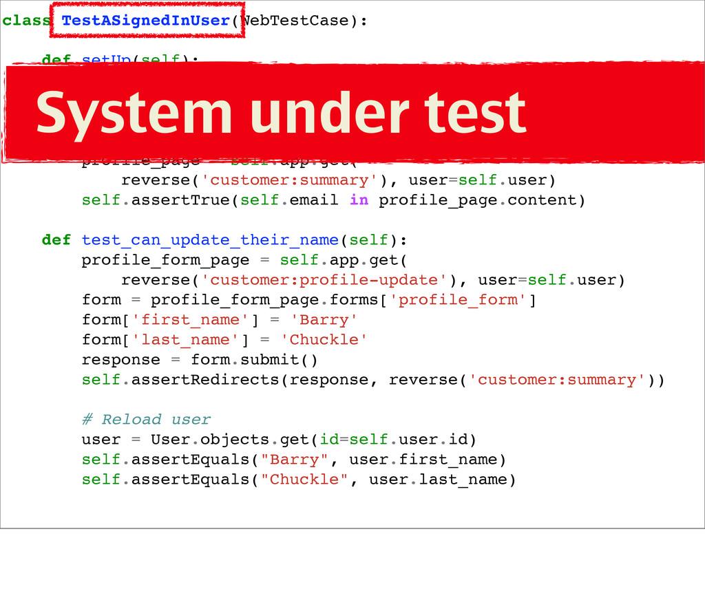 class TestASignedInUser(WebTestCase): def setUp...