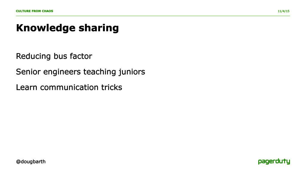 11/4/15 Knowledge sharing Reducing bus factor S...