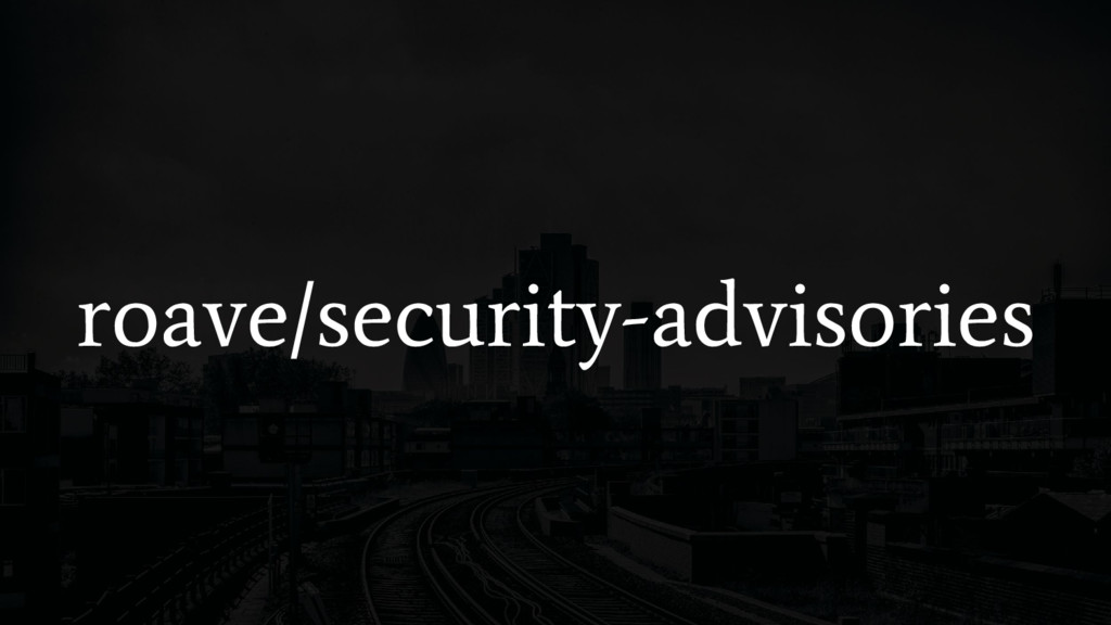 roave/security-advisories