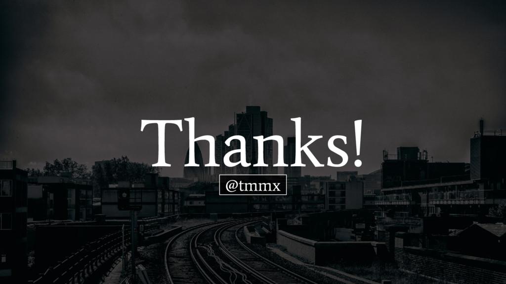 Thanks! @tmmx