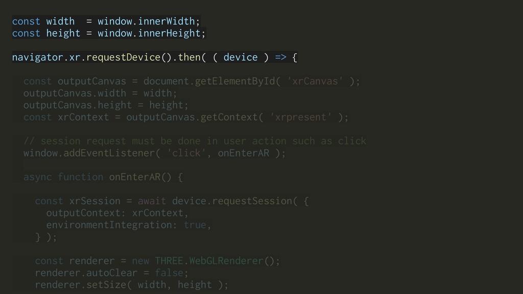 const width = window.innerWidth; const height =...