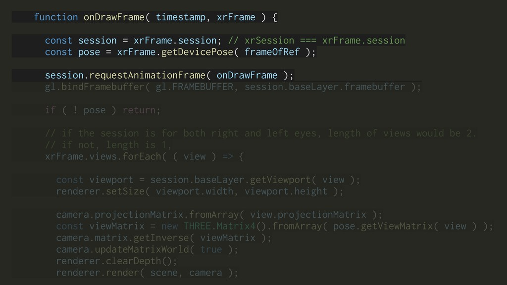 function onDrawFrame( timestamp, xrFrame ) { co...