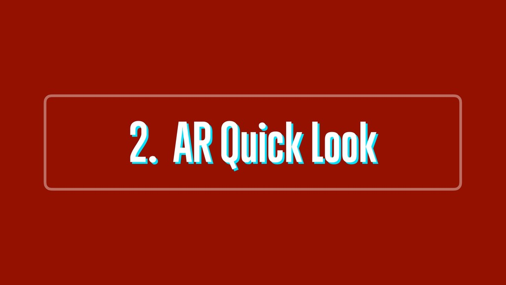 2. AR Quick Look