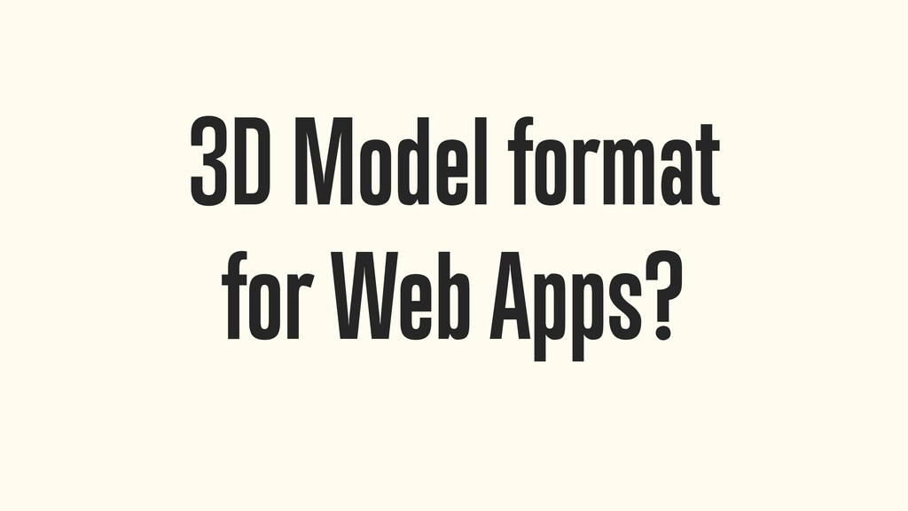3D Model format