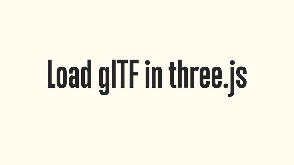 Load glTF in three.js