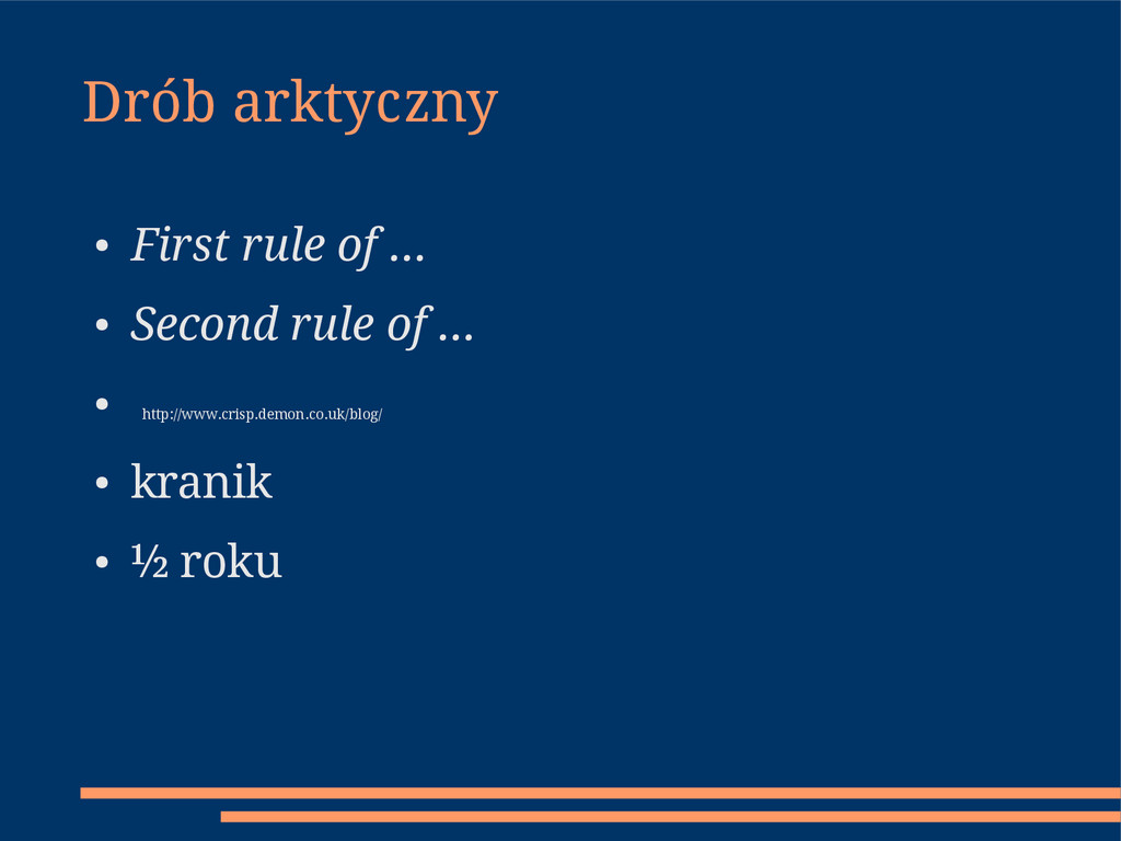 Drób arktyczny ● First rule of … ● Second rule ...
