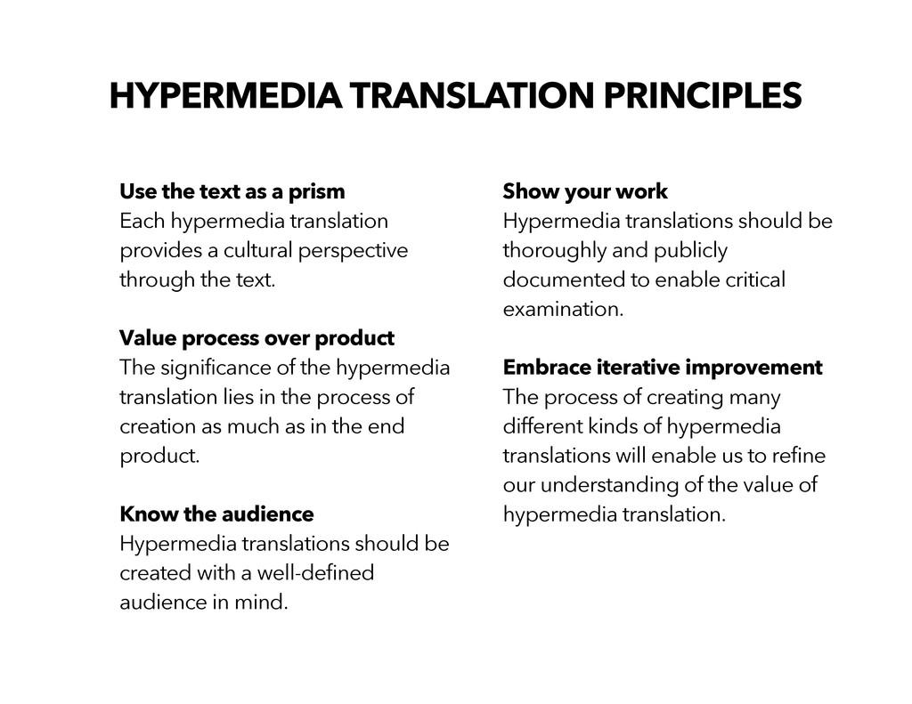 HYPERMEDIA TRANSLATION PRINCIPLES Use the text ...