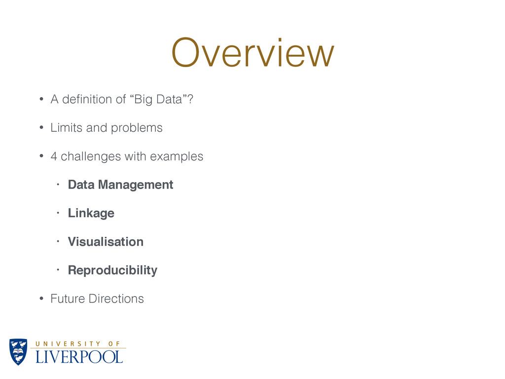 """Overview • A definition of """"Big Data""""? • Limits ..."""