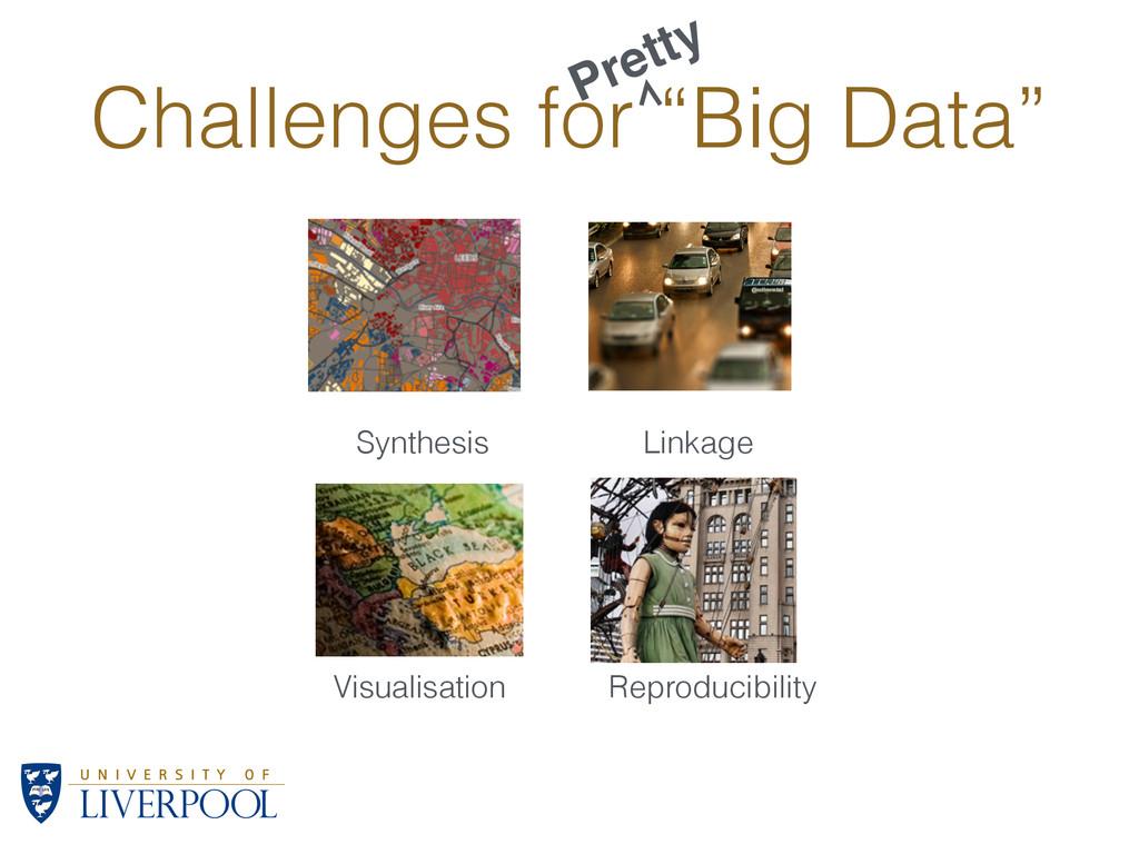 "Challenges for ""Big Data"" Visualisation Linkage..."
