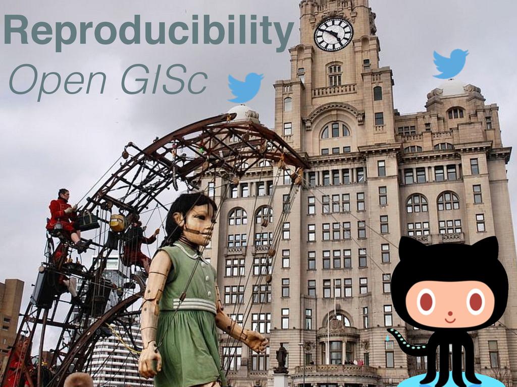 Open GISc Reproducibility