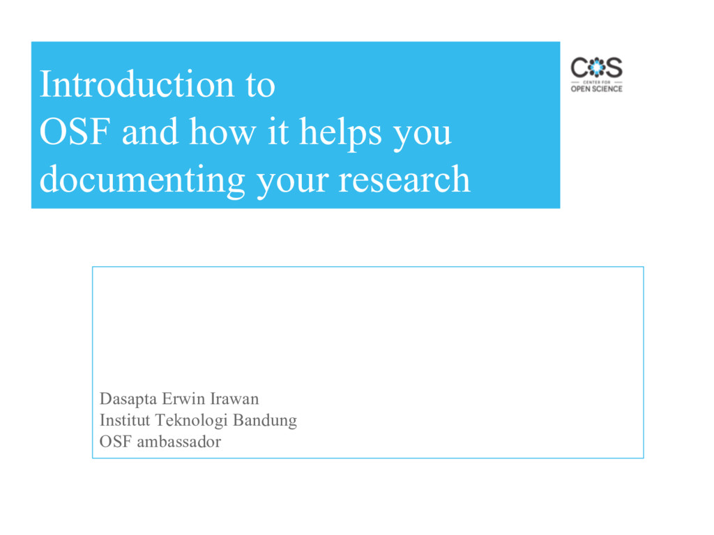Introduction to OSF and how it helps you docume...