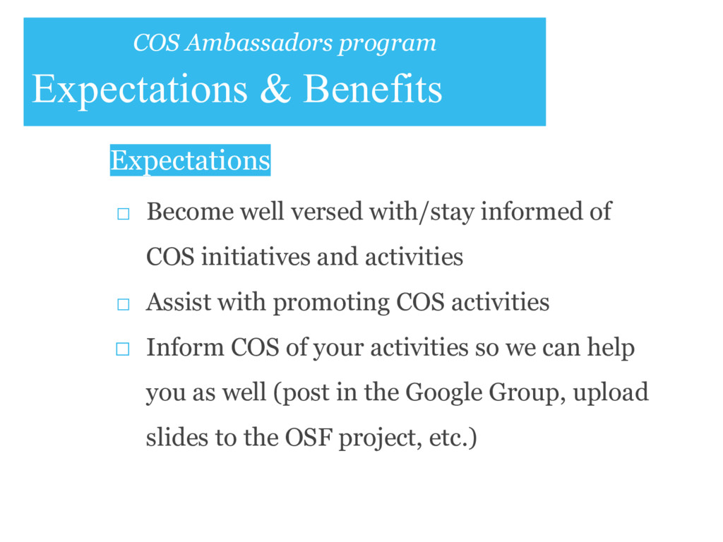 COS Ambassadors program Expectations & Benefits...