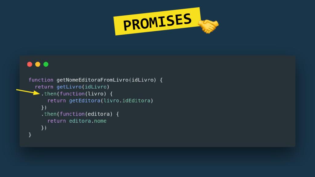 PROMISES.
