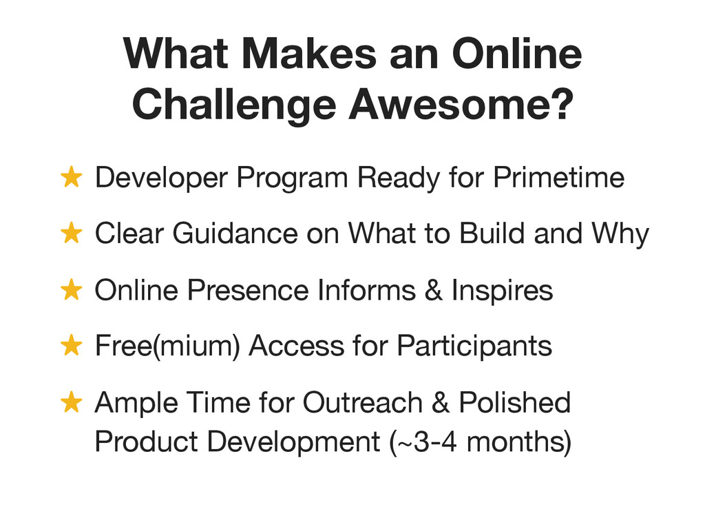 What Makes an Online Challenge Awesome? ! Deve...