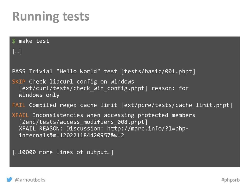 @arnoutboks #phpsrb Running tests $ make test [...