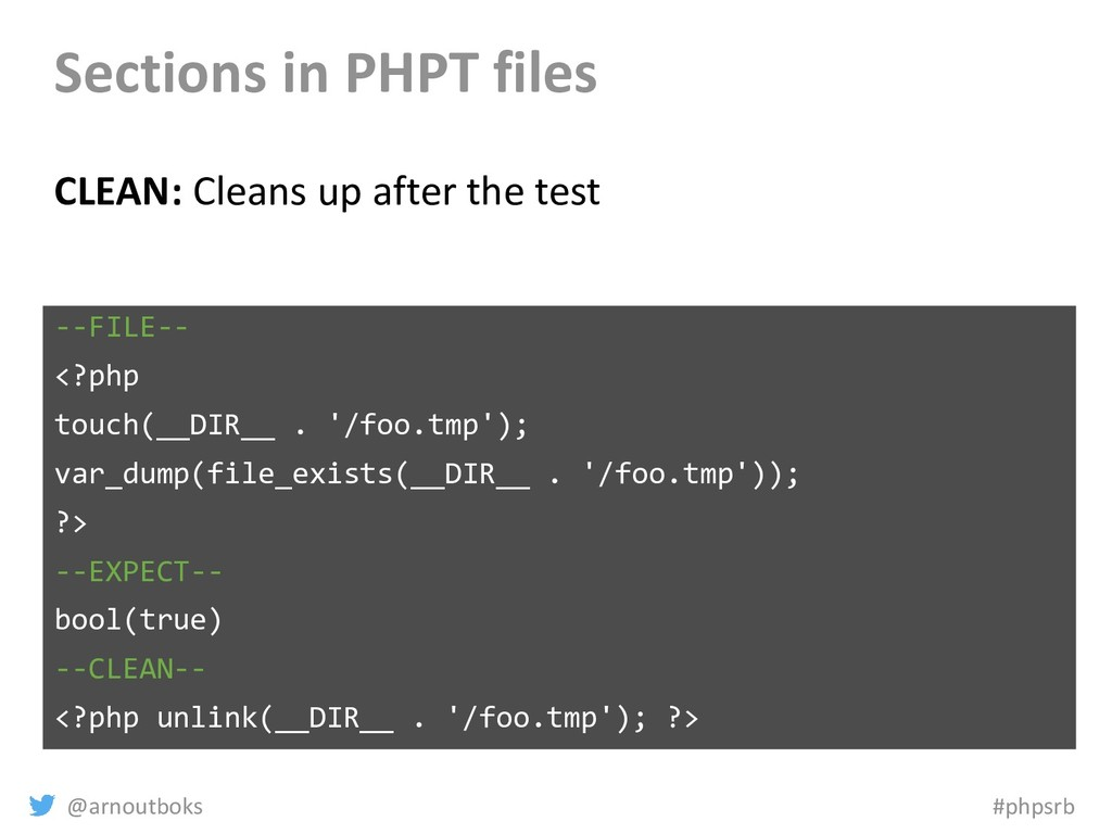 @arnoutboks #phpsrb Sections in PHPT files CLEA...