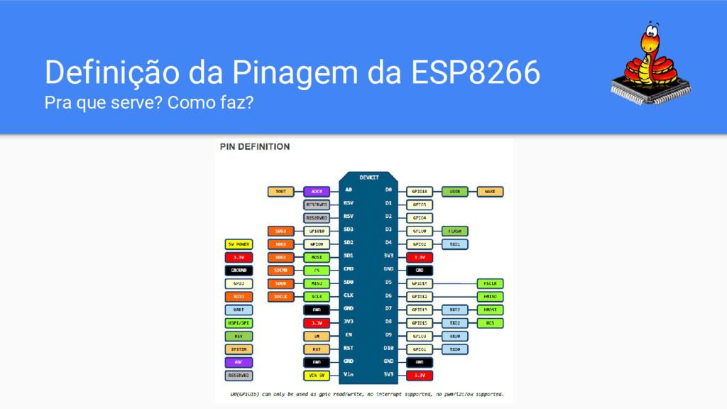 Definição da Pinagem da ESP8266 Pra que serve? ...