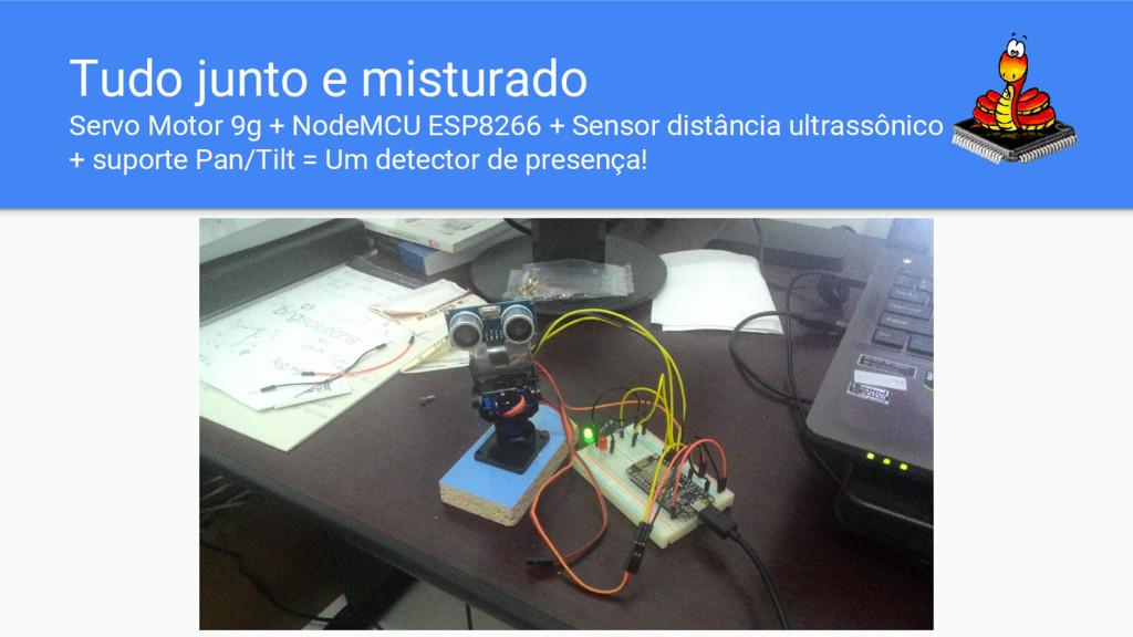 Tudo junto e misturado Servo Motor 9g + NodeMCU...