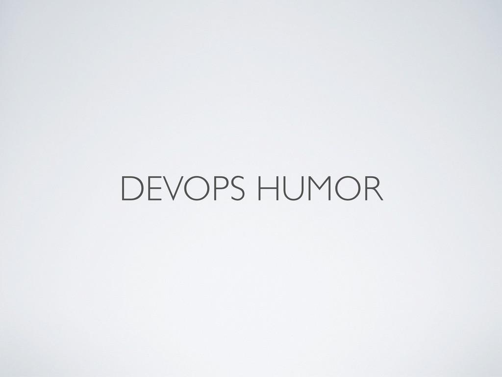 DEVOPS HUMOR