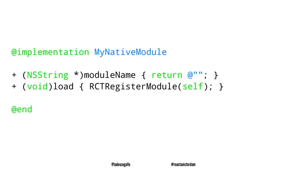 @implementation MyNativeModule + (NSString *)mo...