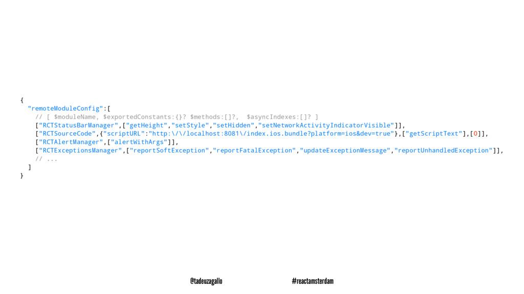 "{ ""remoteModuleConfig"":[ // [ $moduleName, $exp..."